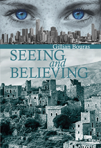 Gillian Bouras, Seeing and believing